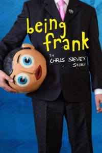 """Poster for the movie """"Being Frank: The Chris Sievey Story"""""""