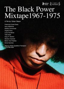 "Poster for the movie ""The Black Power Mixtape 1967-1975"""