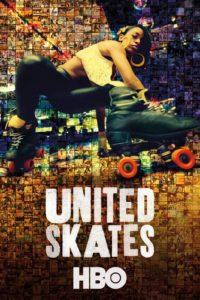 "Poster for the movie ""United Skates"""