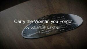 Carry the Woman you Forgot - Vimeo thumbnail