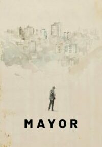 """Poster for the movie """"Mayor"""""""