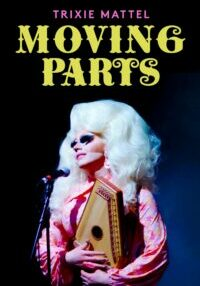 "Poster for the movie ""Trixie Mattel: Moving Parts"""